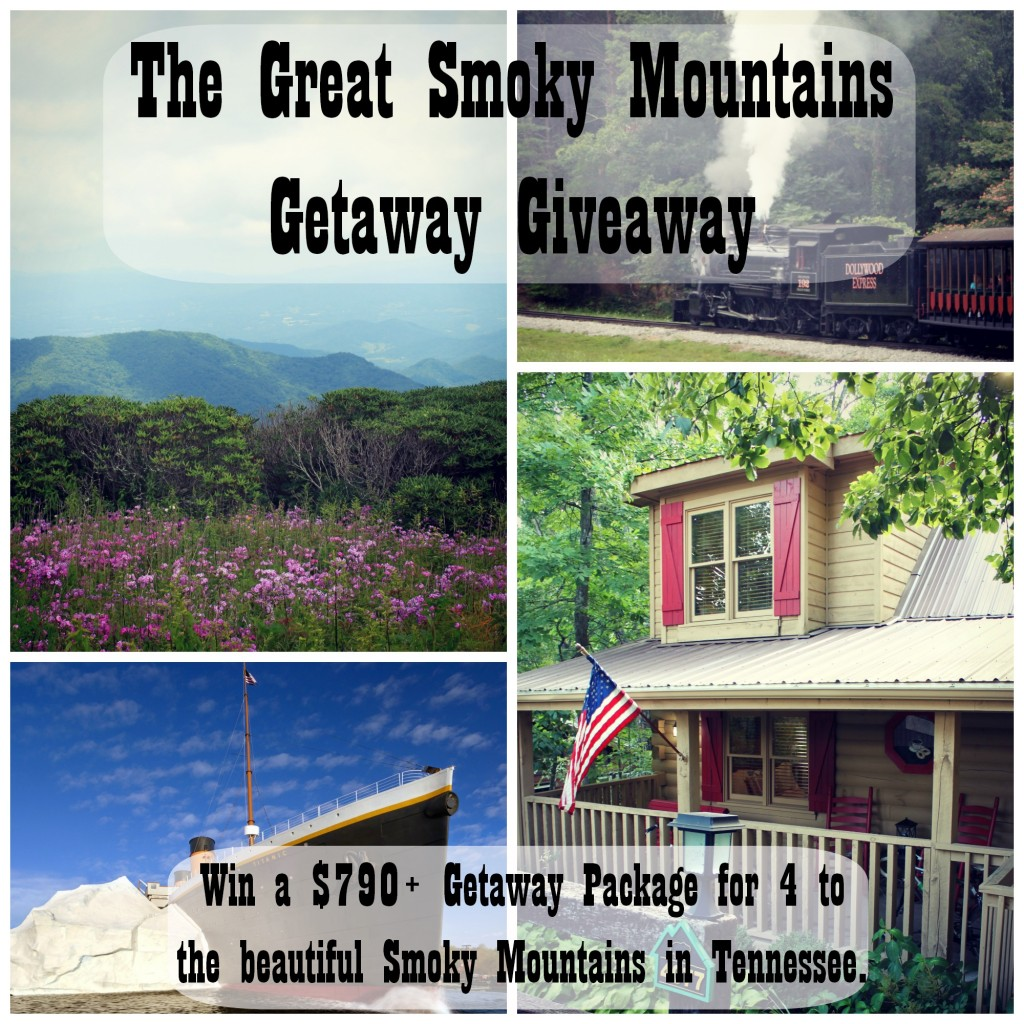 smokymountainsgiveawaycollagelarge 1024x1024 The Great Smoky Mountains Getaway Giveaway!