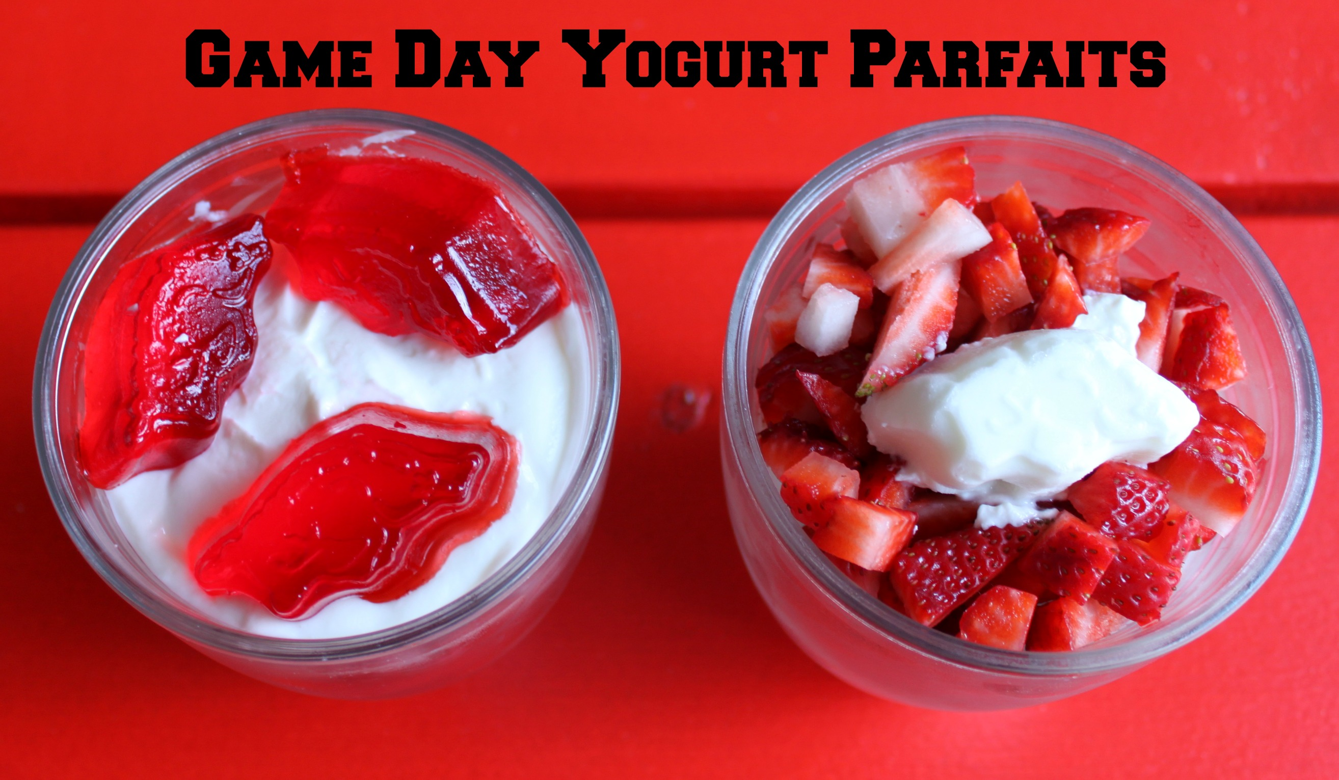 game day parfaits with fresh fruit yogurt and jell o for your