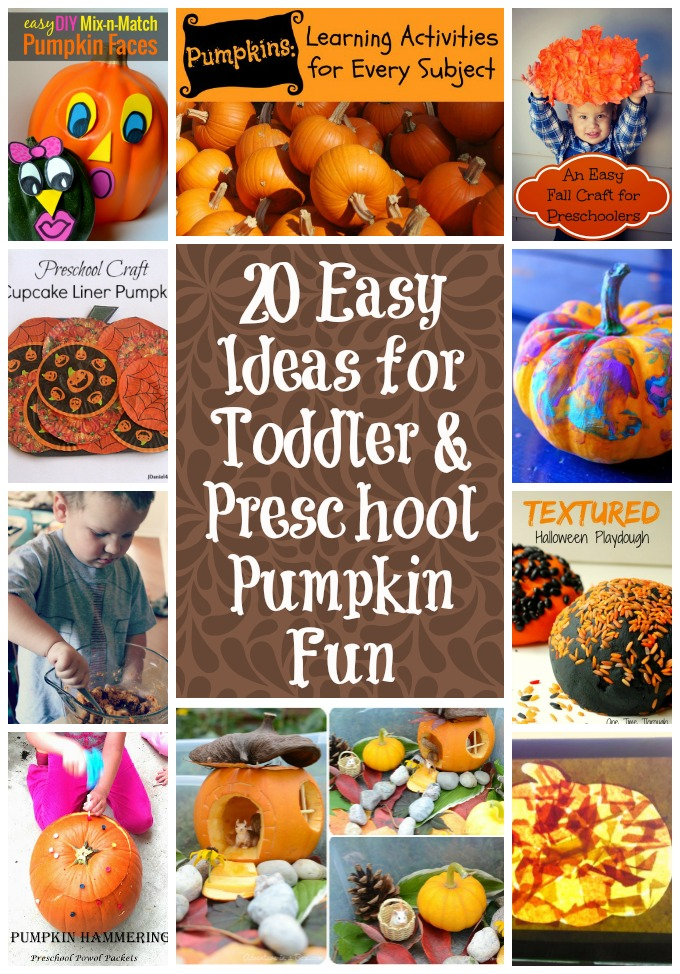 20 Easy Ideas for Toddler and Preschool Pumpkin Fun