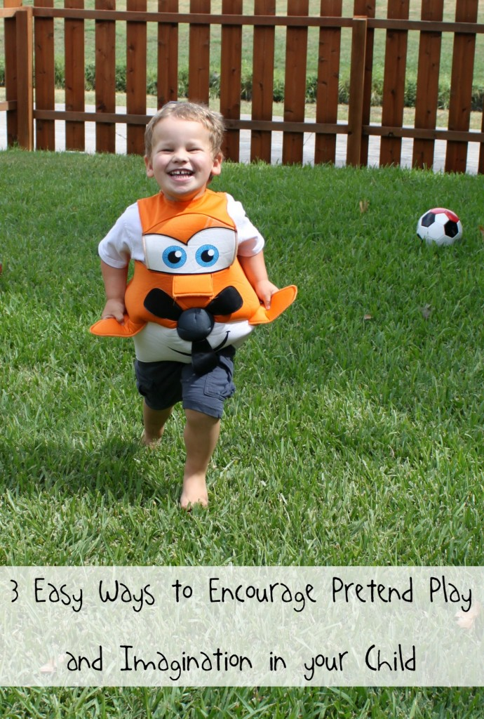 3 Easy Ways to Encourage Pretend Play and Imagination in Your Child