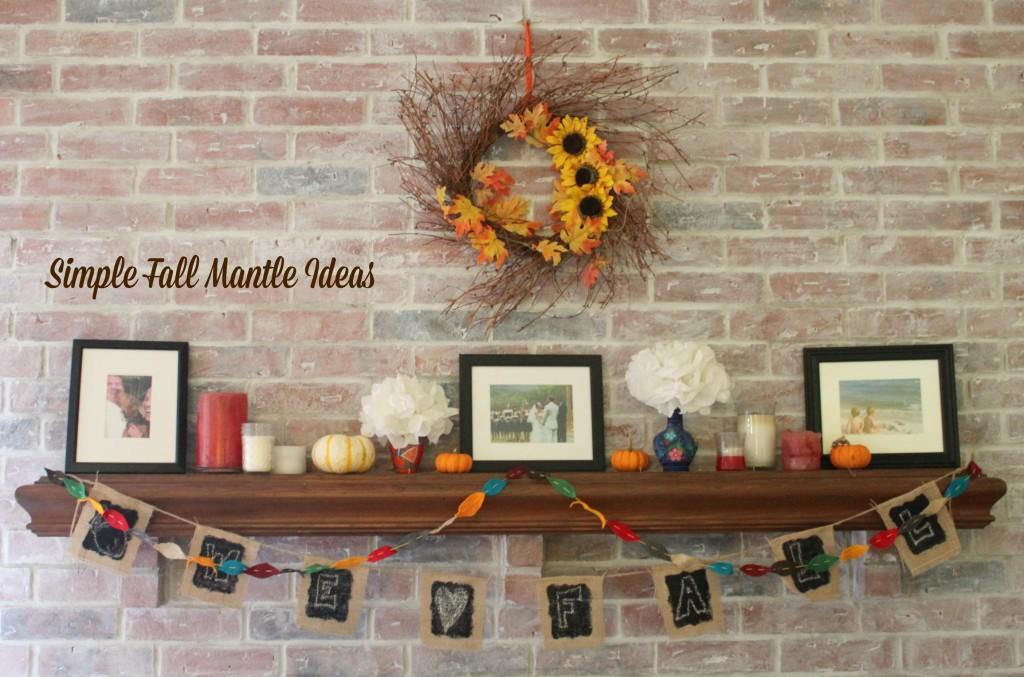 Simple Fall Mantle Ideas