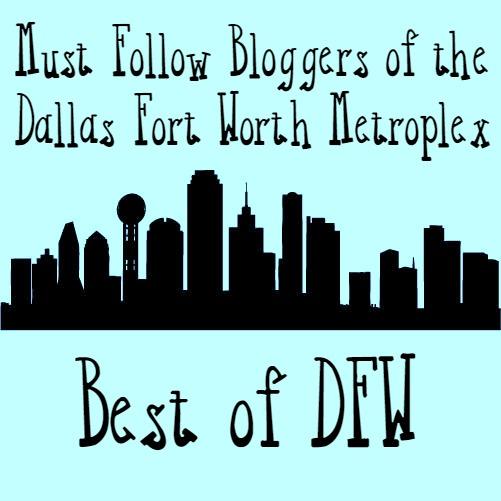 must follow bloggers of the dallas fort worth metroplex #bestofdfw