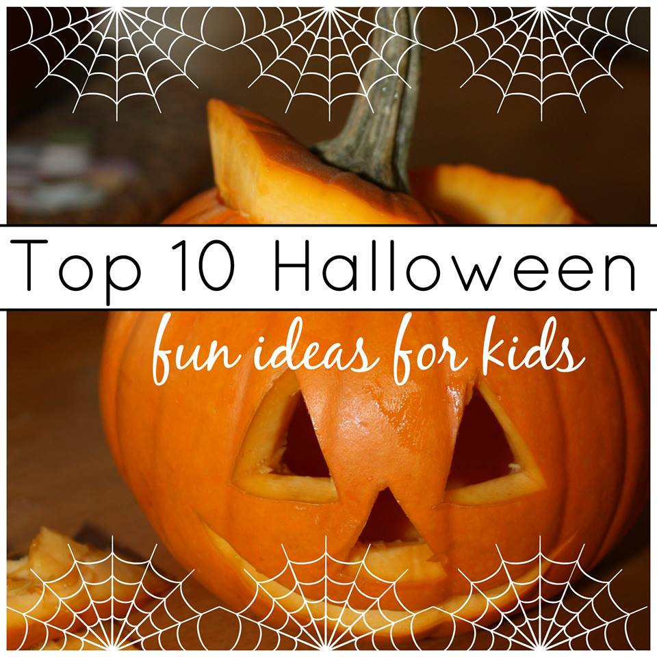 top ten halloween ideas for kids and families