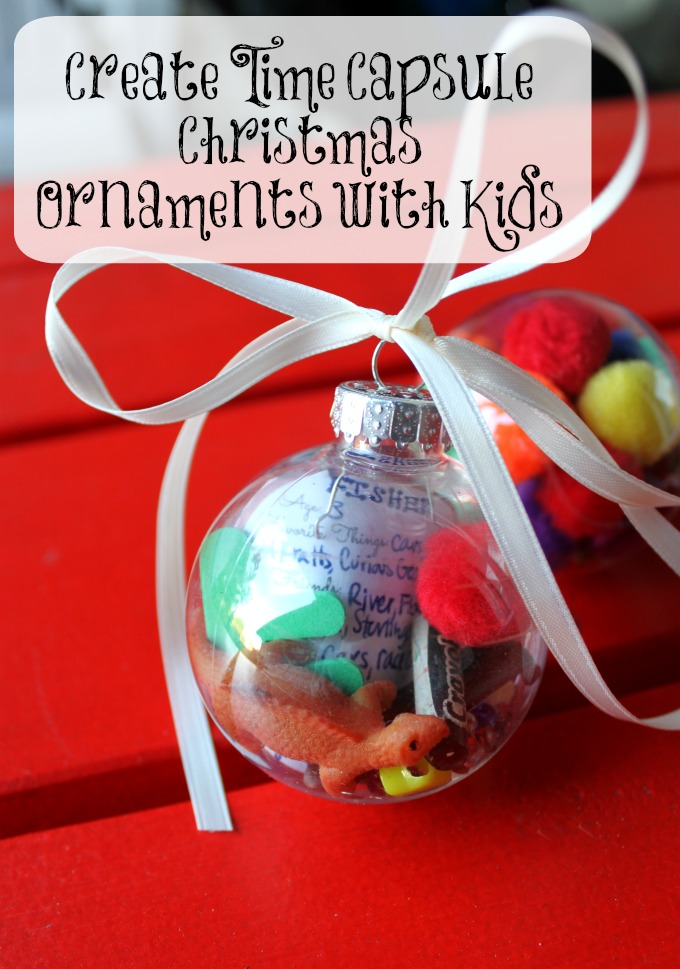 Create Time Capsule Christmas Ornaments with Kids