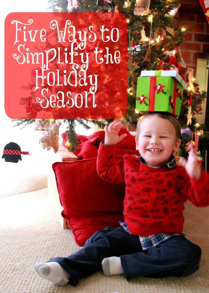 five ways to simplify the holiday season