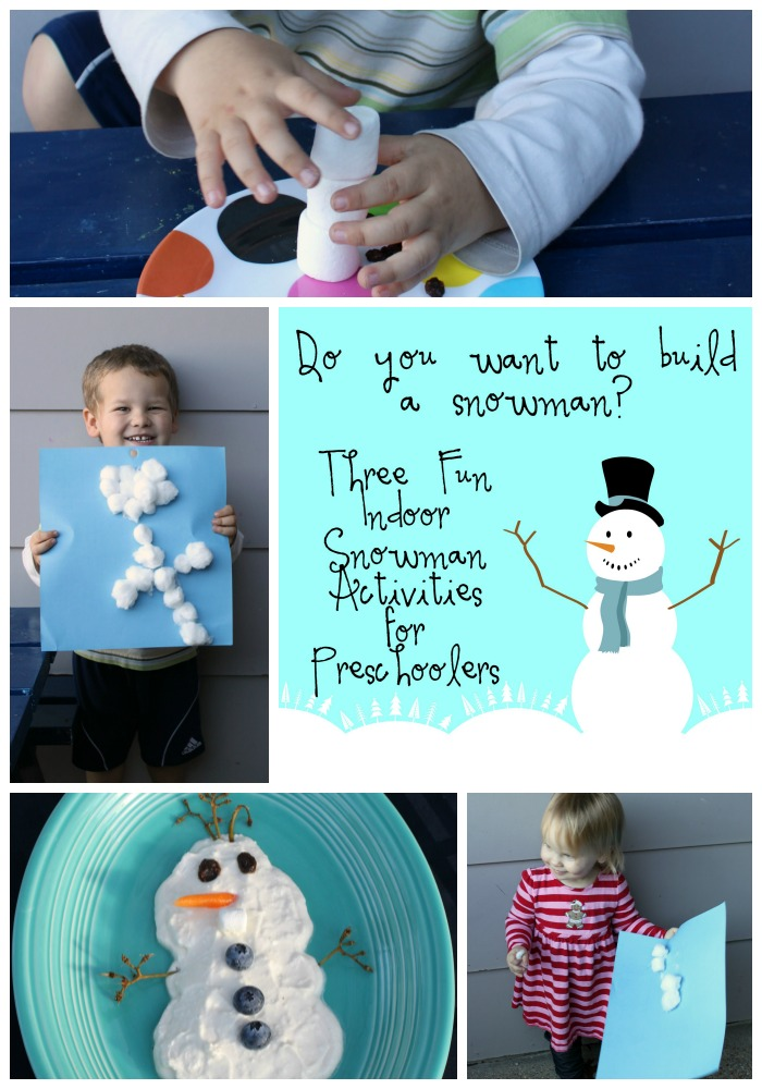 Do you want to build a snowman Three Fun Indoor Snowman Activities for Preschoolers & Toddlers