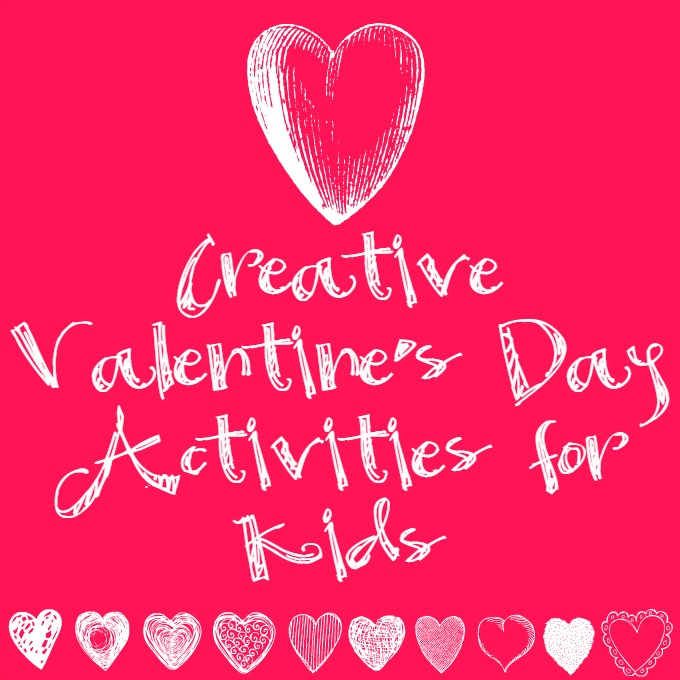 Creative Valentine's Day Activities for Kids