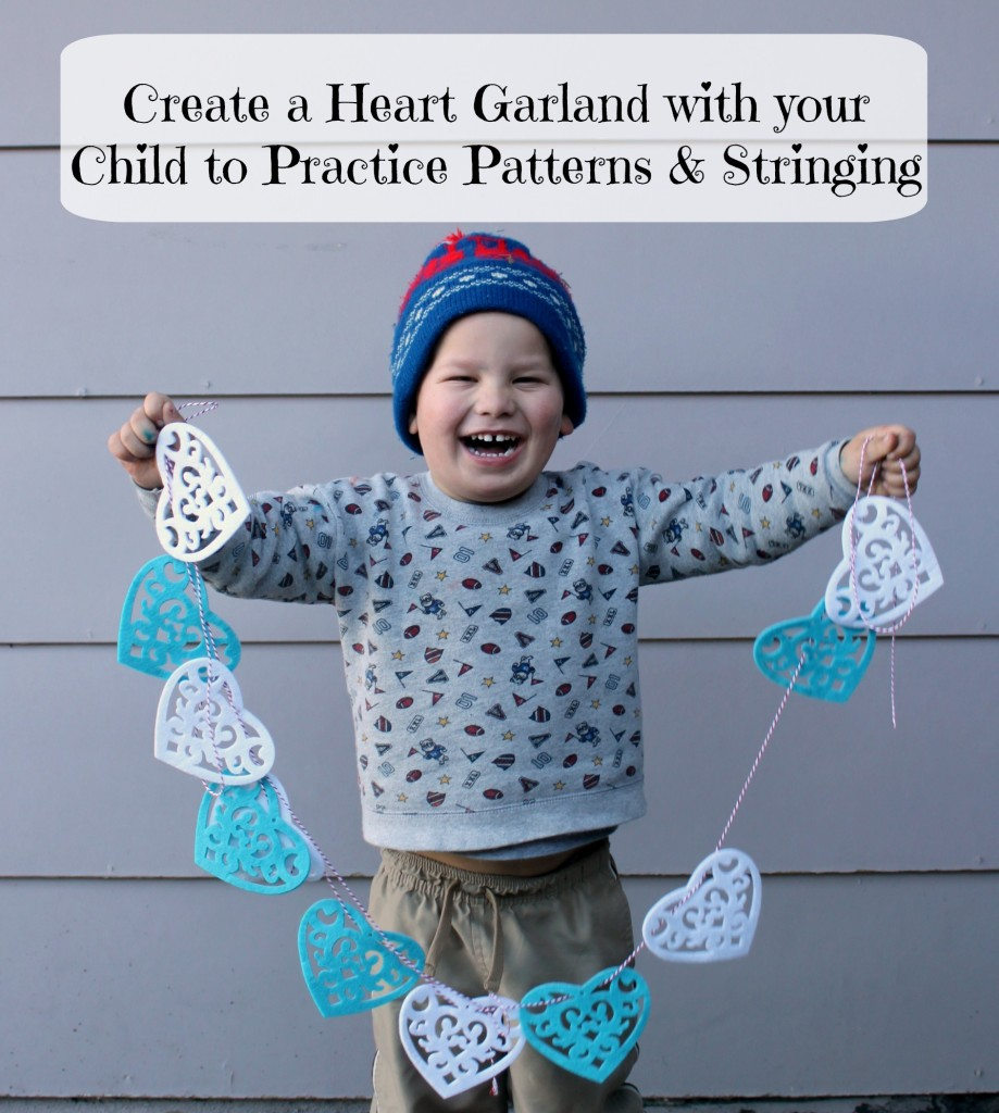 Practice Patterns and Stringing and Create a Heart Garland with your Preschool Child