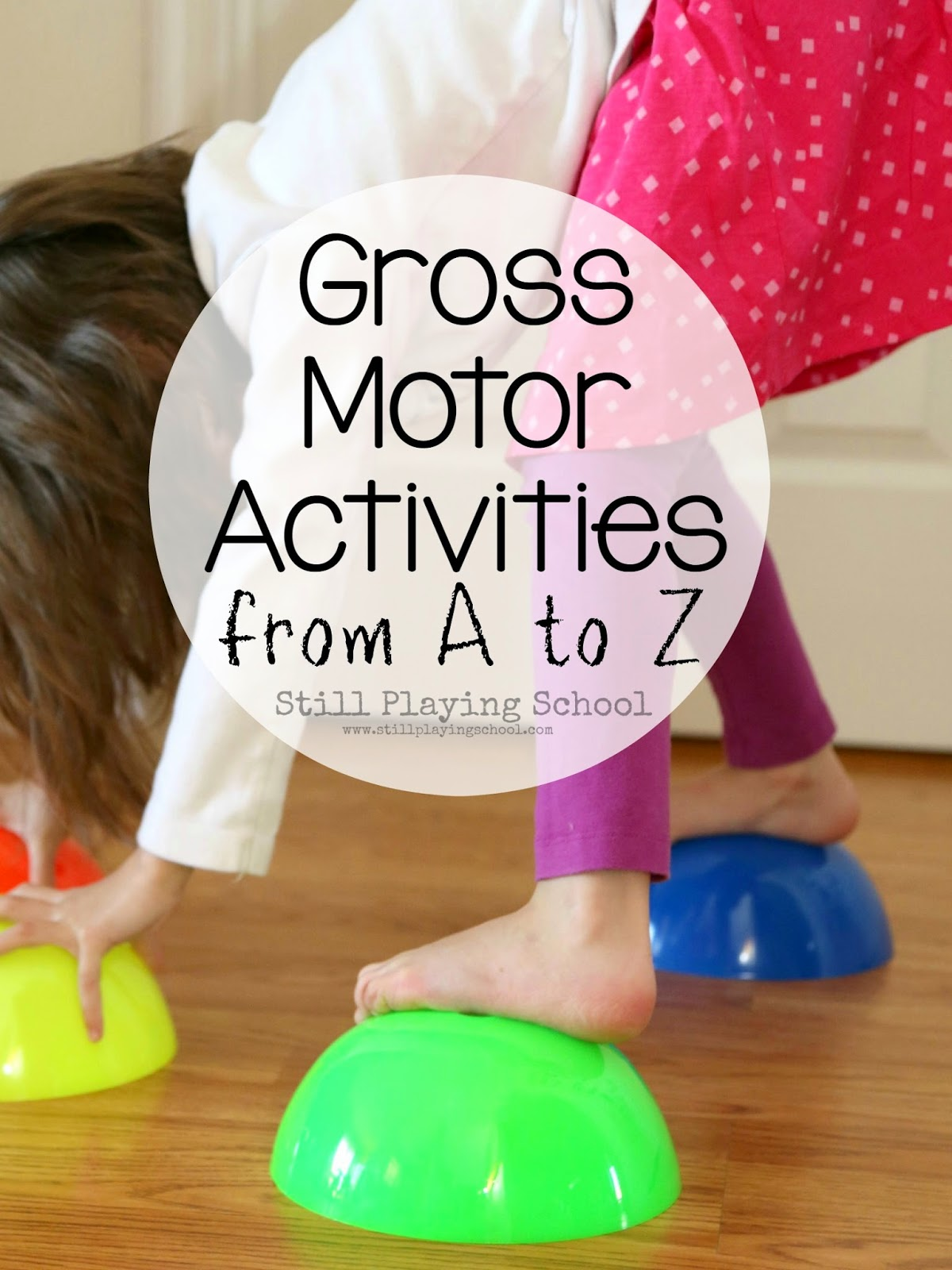 Active indoor play dance through the alphabet bare feet for Indoor gross motor activities