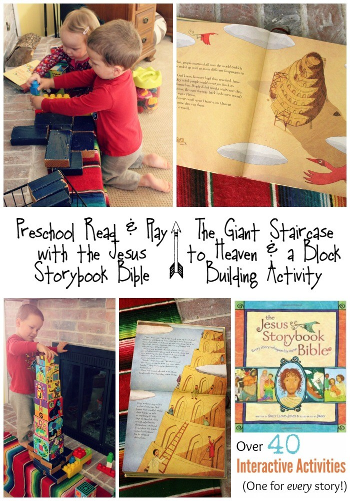 Preschool Read and Play with the Jesus Storybook Bible The Giant Staircase to Heaven and a Block Building Activity