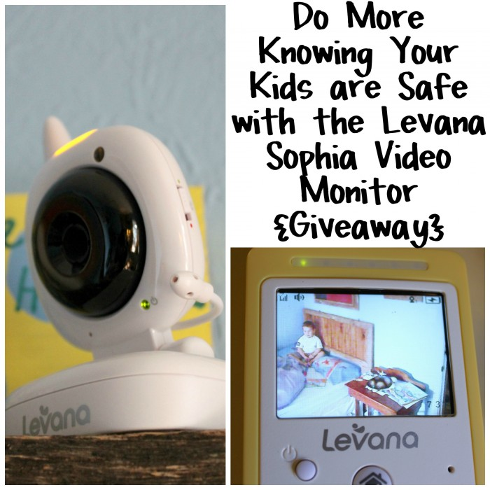 Do More Knowing Your Kids are Safe with the Levana Sophia Video Monitor {Giveaway}