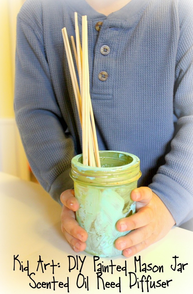 Kid Art DIY Painted Mason Jar Scented Oil Reed Diffuser