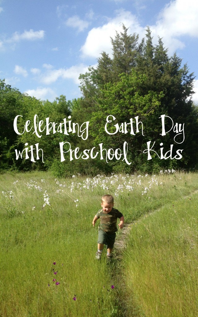 Celebrating Earth Day with Preschool Kids