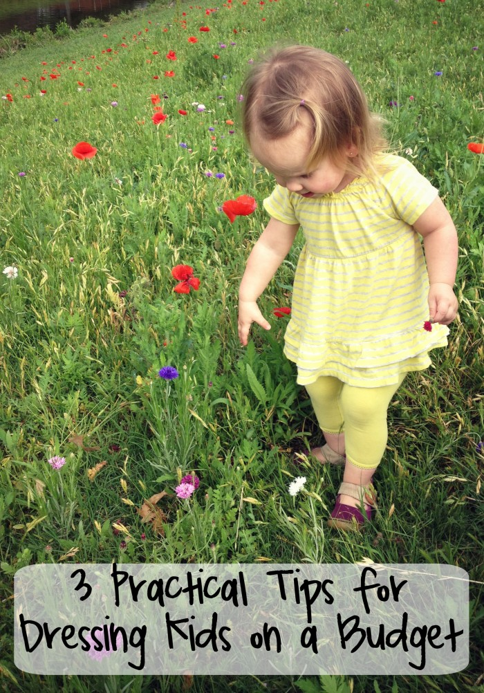 Three Practical Tips for Dressing Kids on a Budget