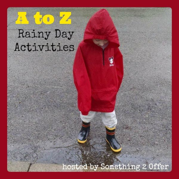 a to z rainy day activities series