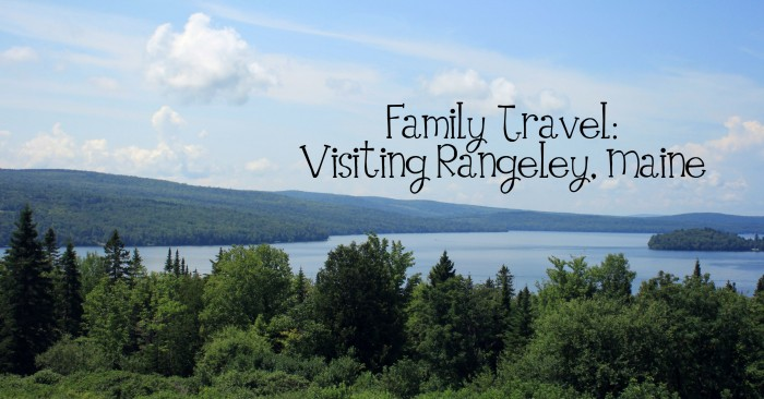 Family Travel Visiting the Mountains of Rangeley, Maine with Kids