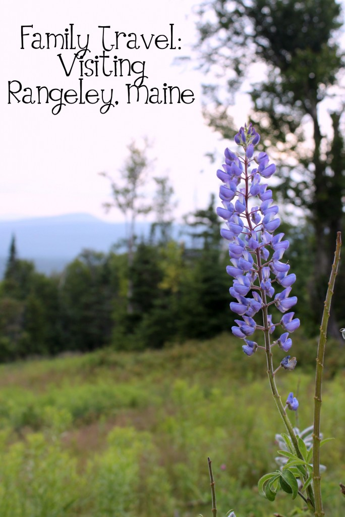 Family TravelVisiting Rangeley, Maine